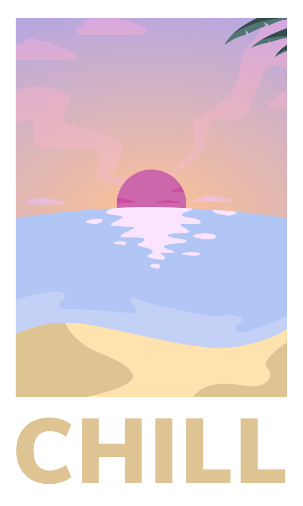 chill sunset poster
